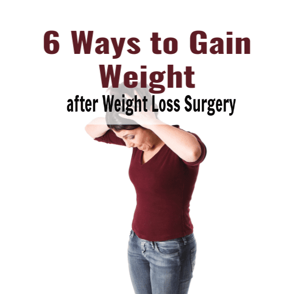Top 6 Causes of Weight Gain after Weight Loss Surgery