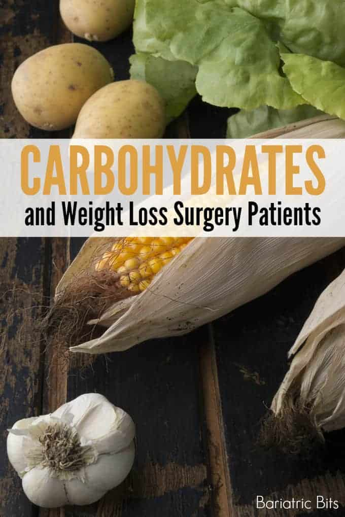 Guide to Carbohydrates After Weight Loss Surgery.