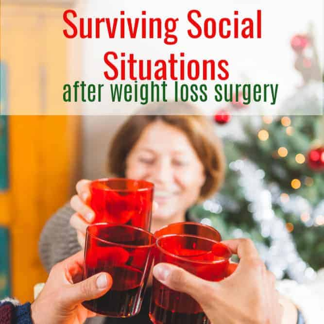 Surviving Social Situations After Weight Loss Surgery